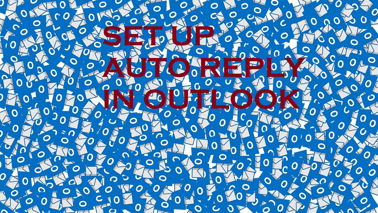 OUTLOOK AUTO REPLY FEATURED IMAGE