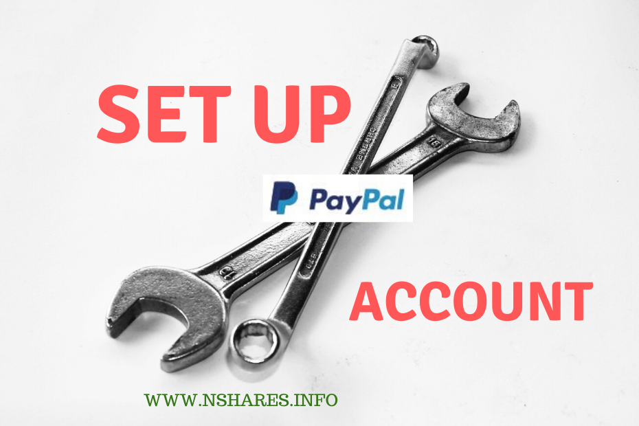 HOW TO SET UP A PAY PAL ACCOUNT
