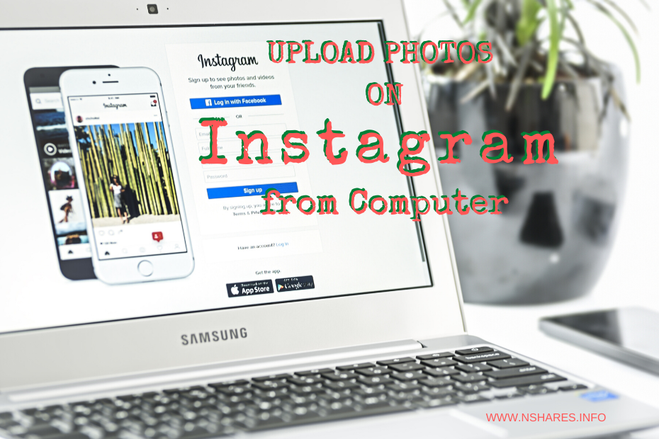 Upload Photos On Instagram From Computer