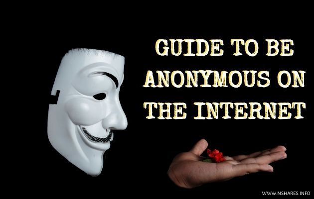 Guide to be Anonymous on the Internet 1