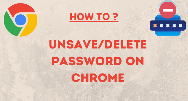 How To Delete Passwords On Google Chrome