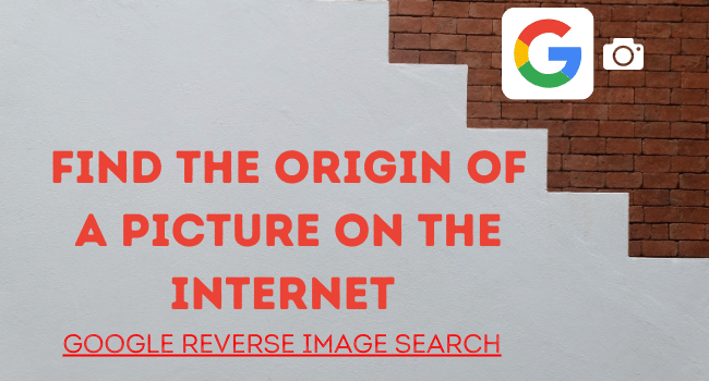find the origin of a picture on the internet