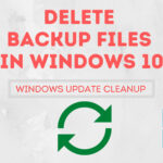 Delete Backup Files In Windows-10