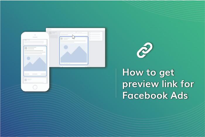Get Preview Link For Facebook Ads